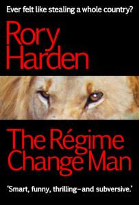 The_Regime_Change_Man_UK_Cover_96dpi_500x740
